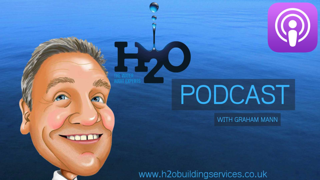 Podcast with Graham Mann - H2O Building Services